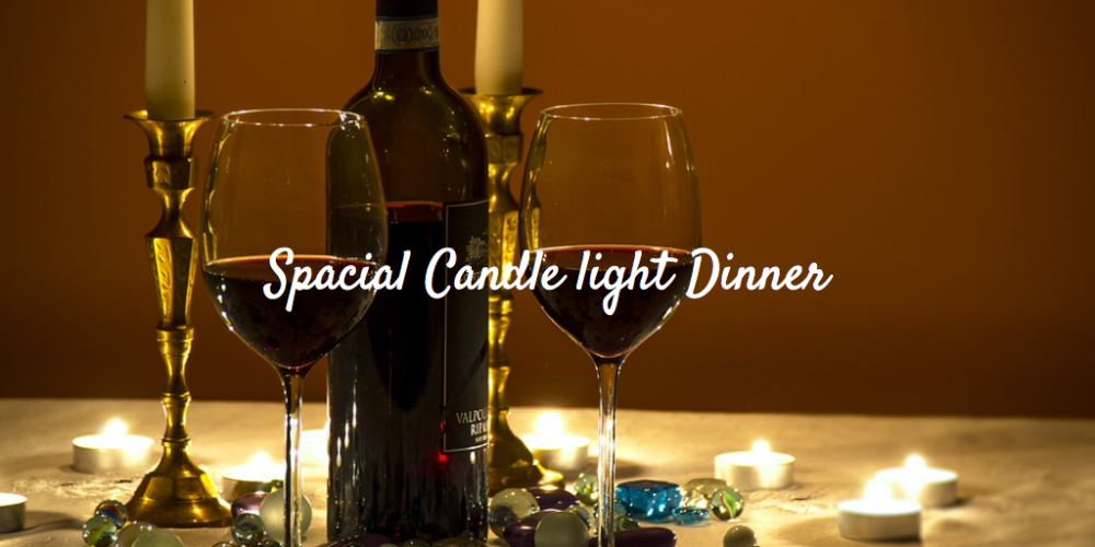 Special Candle Light Dinner